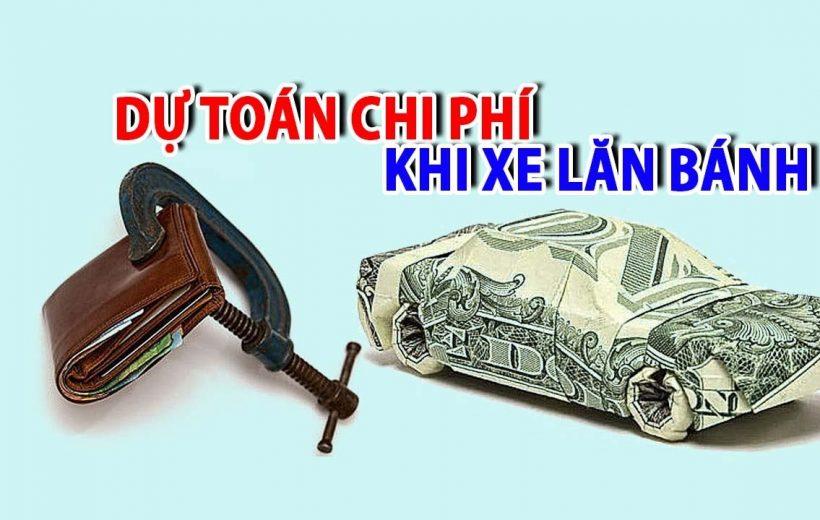 Chi phí lăn bánh một số xe phổ biến ở Việt Nam