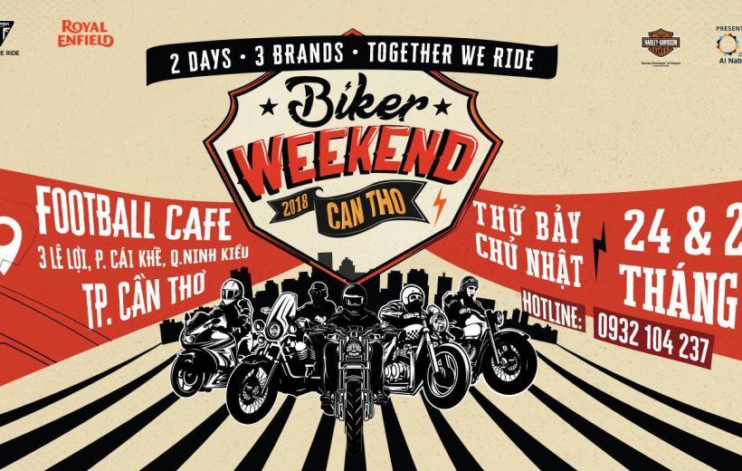 Biker Weekend 2018 tổ chức tại Cần Thơ